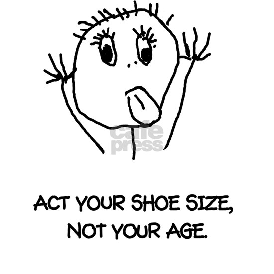 Act Your Shoe Size