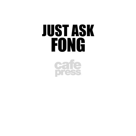 Just ask FONG