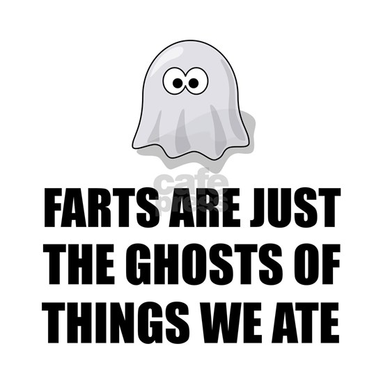 Farts Are Ghosts