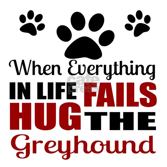 Hug The Greyhound