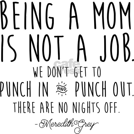 Meredith Grey Mom Quote