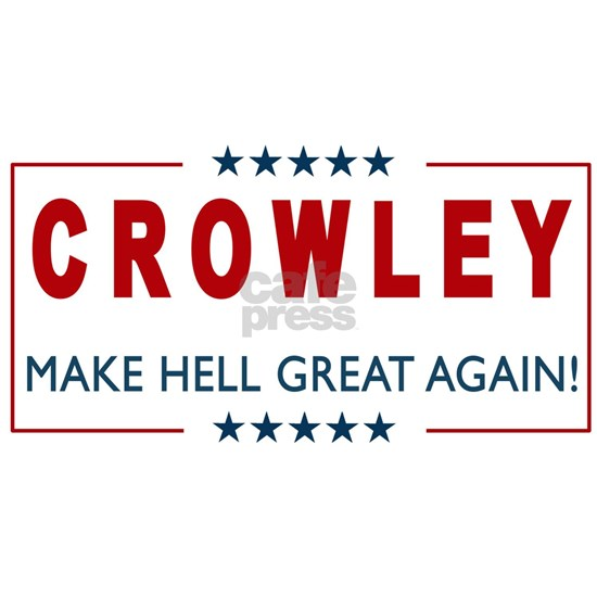 Crowley for President 2
