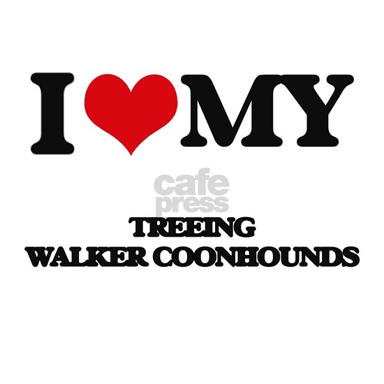 I love my Treeing Walker Coonhounds