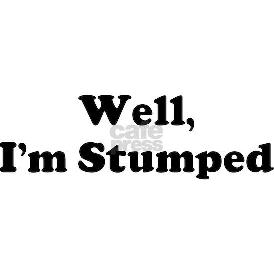Im Stumped