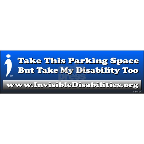 Take This Parking Space, but Take My Disability To