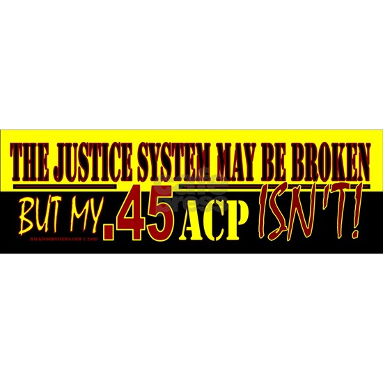 45 ACP bumper sticker