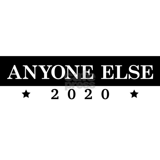Anyone Else 2020