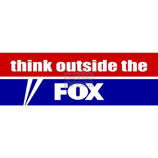Think Outside The FOX