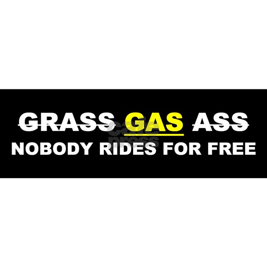 "GRASS ""GAS"" ASS"