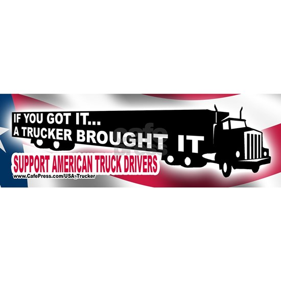 TruckerBroughtSupportAmerican_Bumper_Sticker_10x3_