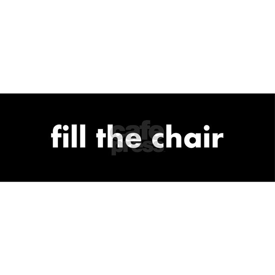 fill the chair