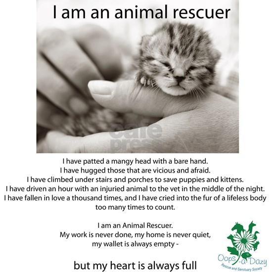 I am an Animal Rescuer