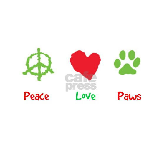 Peace Love and Dog Paws