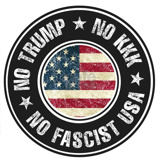 No Trump No KKK No Fascist USA