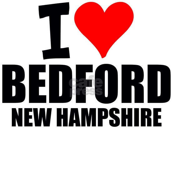 I Love Bedford, New Hampshire