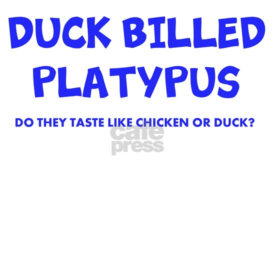 DUCK BILLED PLATYPUS