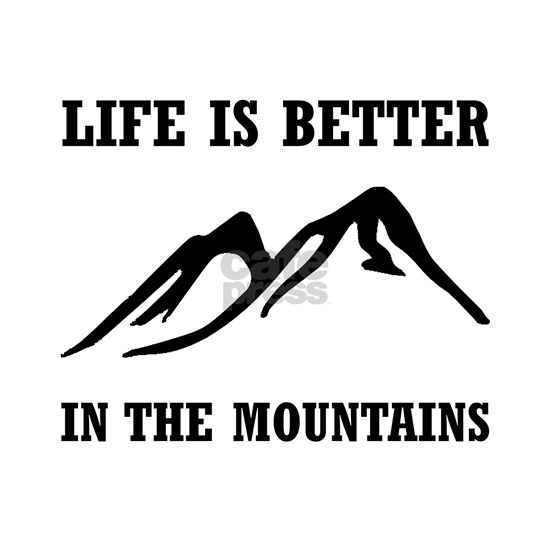 Better In Mountains
