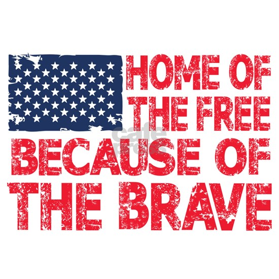 Home of the Free Because of the Brave USA Flag