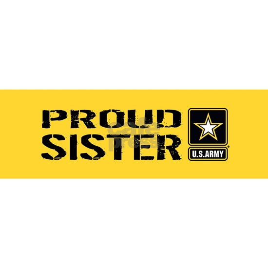 U.S. Army: Proud Sister (Gold)