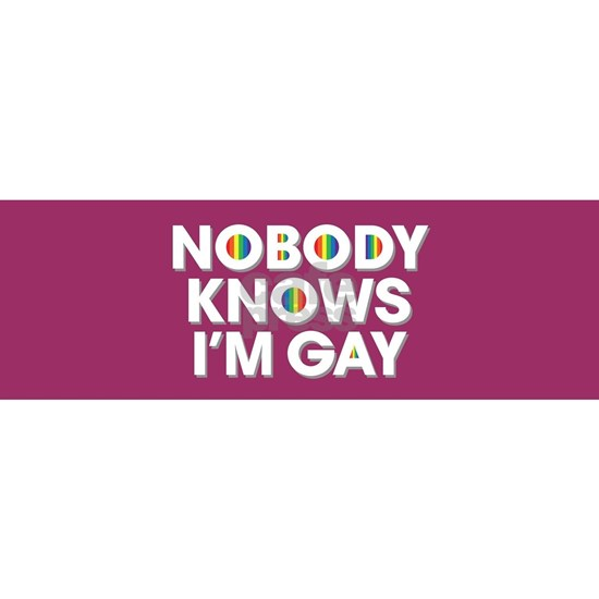 Nobody Knows I'm Gay Full Bleed