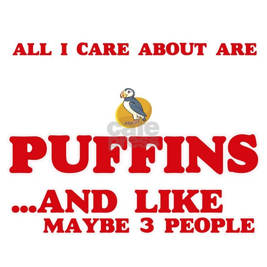 All I care about are Puffins
