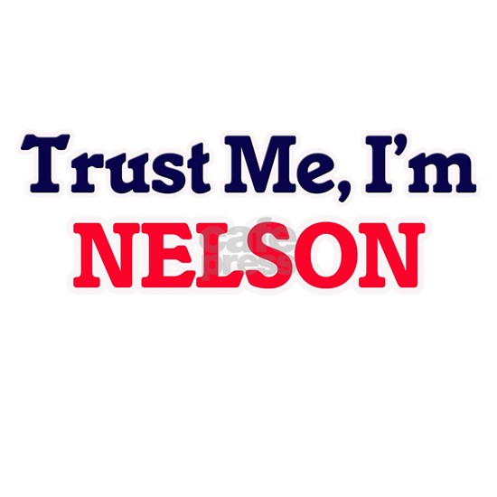 Trust Me, I'm Nelson
