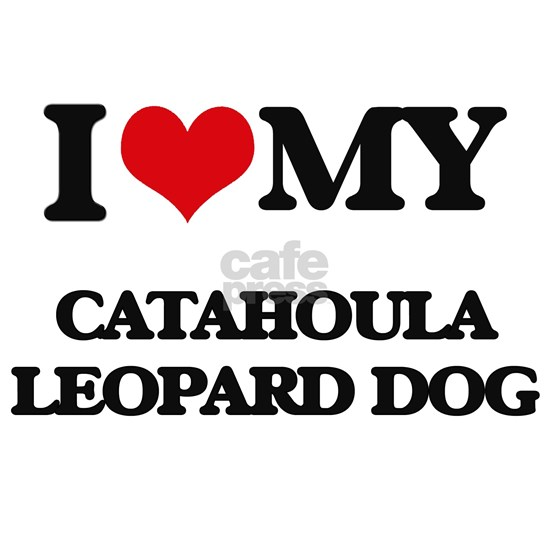I love my Catahoula Leopard Dog
