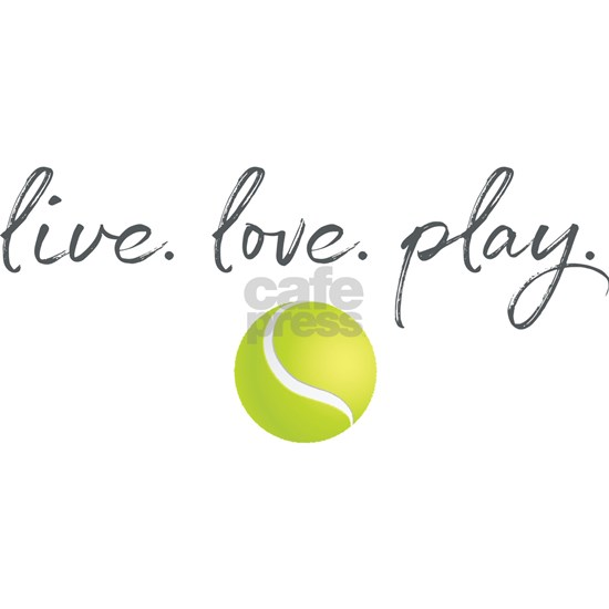 LIVE LOVE PLAY TENNIS