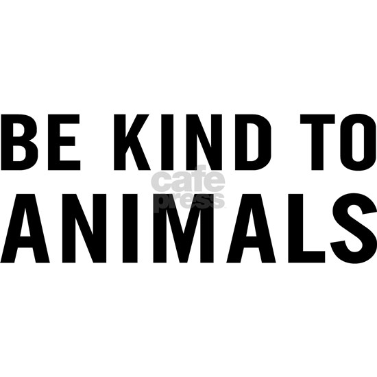 BE KIND ANIMALS B