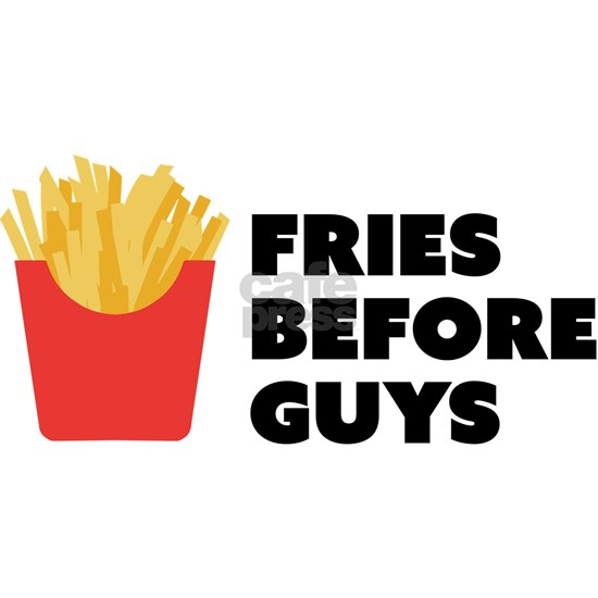Funny Food French Fries Before Guys Pun