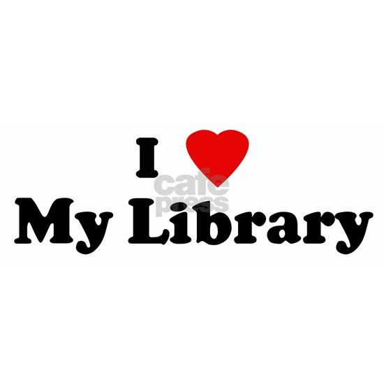 I Love My Library