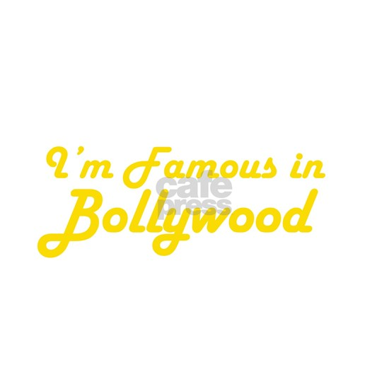 I'm Famous in Bollywood