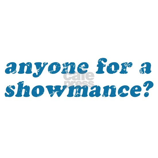 Anyone For A Showmance?