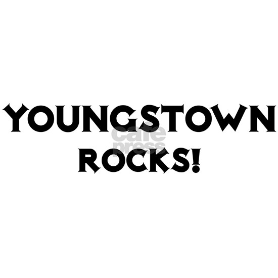 Youngstown Rocks!