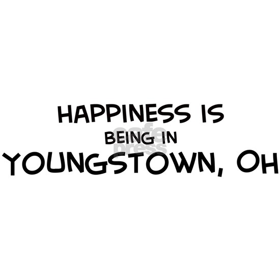 Happiness is Youngstown