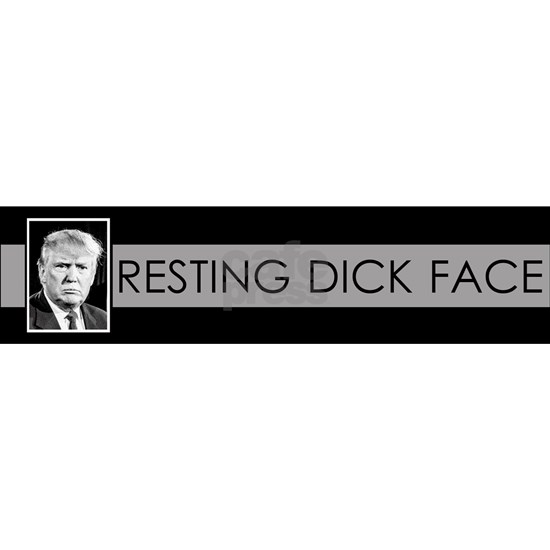 Trump 2020: Resting Dick Face