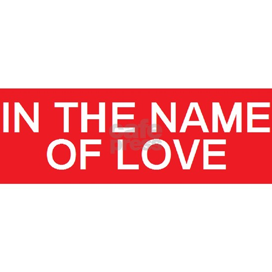Stop In The Name Of Love Bumper Sticker By Jerseygirldesigns Cafepress