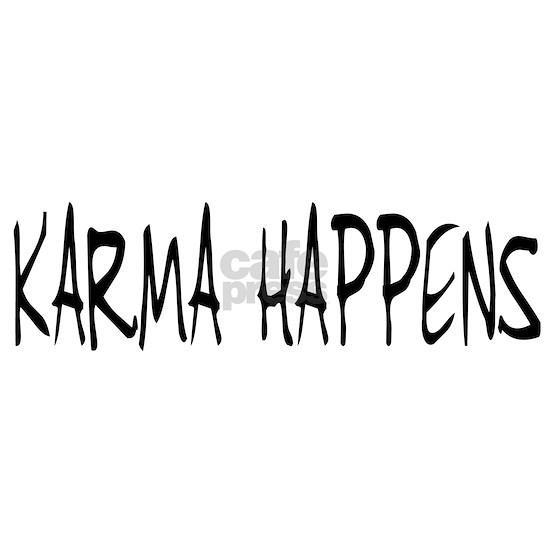 KARMA HAPPENS (LONG)