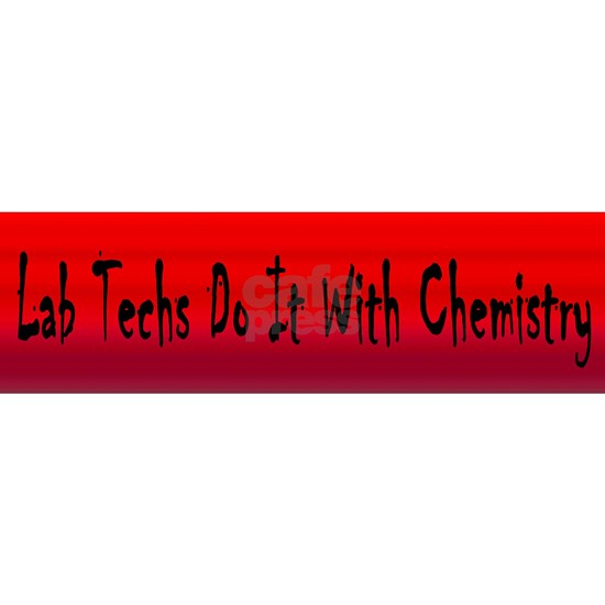 Lab Techs Do It With Chemistry Black on Blo