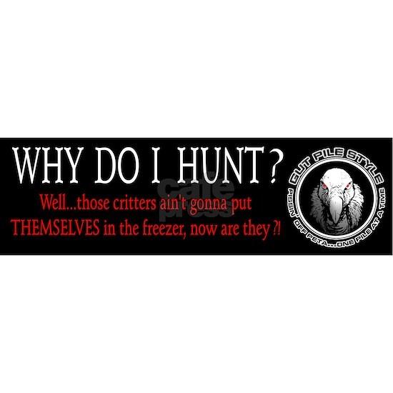 Why Do I Hunt?