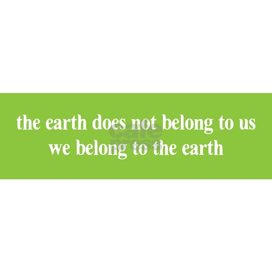 the erth does not belong to us