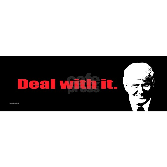 Trump - Deal With It