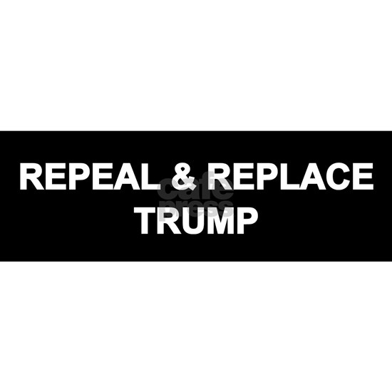 Repeal and Replace Trump