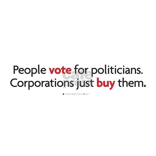 people vote-corporations buy
