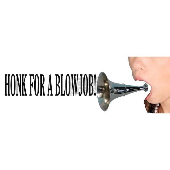 HONK FOR A BLOWJOB!