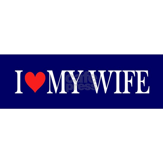 I Love my Wife: