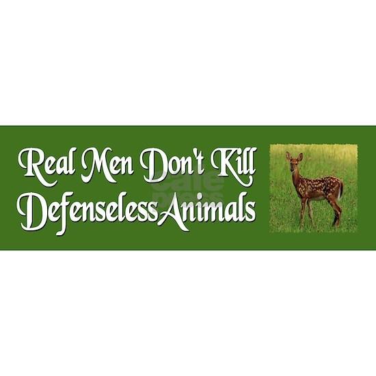 Real Men Dont Hunt -