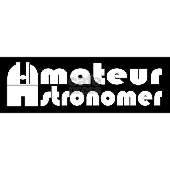 Amateur Astronomer Bumper Sticker