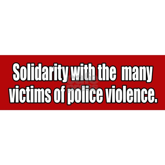 Victims of Police Violence Bumper Sticker