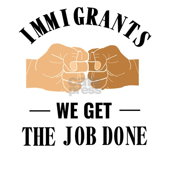 Immigrants Get The Job Done Diversity Designs